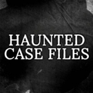 Destination America to Premiere New Series HAUNTED CASE FILES, 8/28
