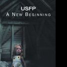 M I Clark Announces USFP: A NEW BEGINNING