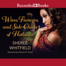 'Wives, Fiancées, and Side-Chicks of Hotlanta' is Released