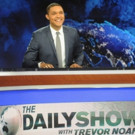 THE DAILY SHOW WITH TREVOR NOAH to Air Live During National Conventions