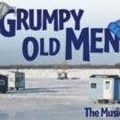 GRUMPY OLD MEN The Musical To Receive Industry Reading in NYC