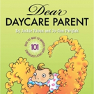 DEAR DAYCARE PARENT is Released