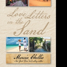 Marcia Chellis Pens LOVE LETTERS IN THE LAND