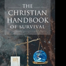 Silas Marshall Announces THE CHRISTIAN HANDBOOK OF SURVIVAL
