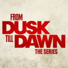 El Rey Network to Premiere Season 3 of FROM DUSK TILL DAWN: THE SERIES, 9/6