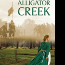 New Historical-Fiction ALLIGATOR CREEK is Released