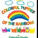 COLORFUL PUPPIES OF THE RAINBOW is Released