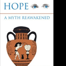 Lillian Moats Announces Book Launch Party for HOPE, A MYTH REAWAKENED