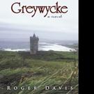 Roger Davis Releases GREYWYCKE