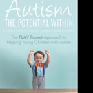 By Richard Solomon, M.D. Releases AUTISM: THE POTENTIAL WITHIN