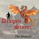 DRAGON SLAYER THE MUSICAL Adds Show at New York Theatre Festival's Winterfest