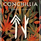 Conchillia to Launch New Single 'Hunter or a Gatherer' with Jungle Celebration, Dec 4