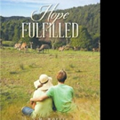 S.M. Wolff Shares HOPE FULFILLED