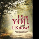 Sheila G. Bullock Releases I SEE YOU, AND I KNOW!