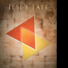 David Solmitz Pens ILSE'S FATE