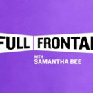 TBS's FULL FRONTAL WITH SAMANTHA BEE Announces 'Not the White House Correspondents' Dinner'