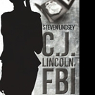 Steven Lindsey Releases 'C.J. Lincoln, FBI'