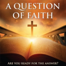 Principal Photography Begins on Silver Lining Entertainment's A QUESTION OF FAITH