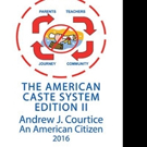 EDUCATION: THE AMERICAN CASTE SYSTEM EDITION II is Released