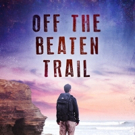 OFF THE BEATEN TRAIL is Released