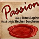 Pandora Productions Stages Stephen Sondheim's PASSION, Beginning Tonight