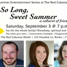SO LONG, SWEET SUMMER Free Concert to Close 2016 Summer Series at Red Caboose