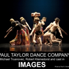 BWW Review: PAUL TAYLOR at Lincoln Center is Stunning and Exciting