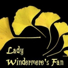 Mamai Theatre to Continue 2016 Season with LADY WINDERMERE'S FAN