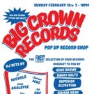 Big Crown Records Announces Pop Up Record Shop on 2/12