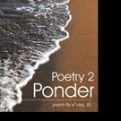 POETRY 2 PONDER is Released