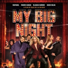 Alex De La Iglesia's MY BIG NIGHT Heads to Theaters & VOD This April