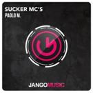 Paolo M. Reveals Jango Return with 'Sucker Mc's'