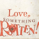 SOMETHING ROTTEN! Expresses Love For Their Fellow Broadway Musicals With Personalized Valentines