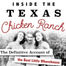 VIDEO: 'Inside the Texas Chicken Ranch' Explores THE BEST LITTLE WHOREHOUSE's Country Place