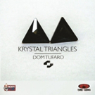Nene Musk Announces Tune~Adiks Dom Tufaro New Single 'Krystal Triangles'