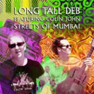 Long Tall Deb & Colin John Combine Release New VizzTone EP 'Streets of Mumbai'