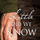 LITTLE DID WE KNOW is Released