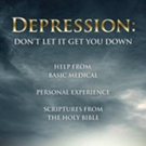'Depression: Don't Let It Get You Down' is Released