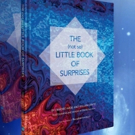 Will Arntz and Deirdre Hade's THE (NOT SO) LITTLE BOOK OF SURPRISES Out Now