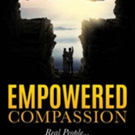 Billy Graff Shares EMPOWERED COMPASSION