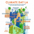 Leaders, Citizens and Musical Artists to Convene for CLIMATE DAY LA