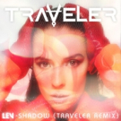 Traveler's Remix of LEV 'Shadow' (Outside In Records/Eye In The Sky Records) Out Now