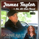 James Taylor Announces Additional Summer Concert Dates with Special Guest Bonnie Raitt
