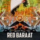 Red Baraat Announces New Album 'Bhangra Pirates' & Tour