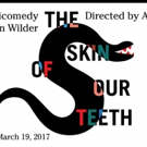 Performances of Arin Arbus' Production of Thornton Wilder's THE SKIN OF OUR TEETH Begin Tonight