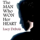 Lucy Debois Shares THE MAN WHO WON HER HEART
