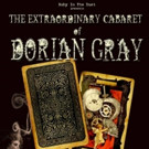 Re-Interpretation of THE PICTURE OF DORIAN GRAY to be Staged at the Festival of Sex, Love and Death at the Pleasance Theatre