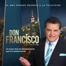 Telemundo to Premiere New Variety Show DON FRANCISCO TE INVITA, 10/9
