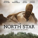 THE NORTH STAR Comes to DVD & Video On Demand Today