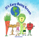 Children's E-Book IT'S EASY BEING GREEN Launches on Earth Day